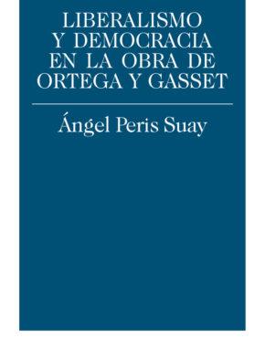 Liberalismo y Democracia Ortega y Gasset